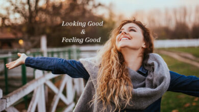 Photo of 10 tips for looking good and feeling good!